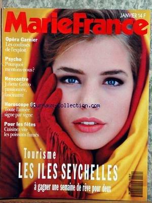 MARIE FRANCE [No 419] du 01/01/1991 - OPERA GARNIER - LES COULISSES - POURQUOI MENTONS-NOUS - JULIETTE GRECO - HOROSCOPE - CUISINEZ POUR LES FETES - LE POISSONS FUMES - TOURISME - LES ILES SEYCHELLES. par Collectif