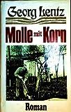 Molle mit Korn - Drei Romane in einem Band - Georg: Lentz