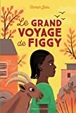 Le grand voyage de Figgy |