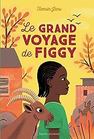 Le grand voyage de Figgy par Tamsin