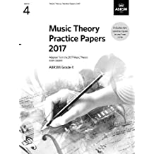 Abrsm Music Theory Practice Papers 2017 Grade 4 (Book): Lehrmaterial (Theory of Music Exam papers & answers (ABRSM))