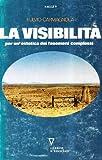 La visibilità. Per un'estetica dei fenomeni complessi