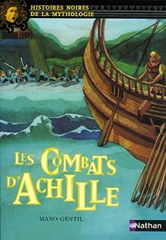 Achille (Histoires Noires de la Mythologie t. 4)