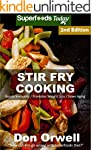 Stir Fry Cooking: Over 50 Quick & Eas...