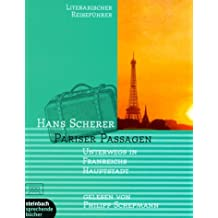 Pariser Passagen: Unterwegs in Frankreichs Hauptstadt