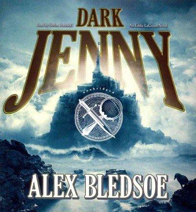 Dark Jenny (Eddie Lacrosse Novels (Audio))