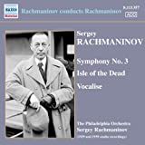 Rachmaninov: Symphony No. 3/ Isle of The Dead/ Vocalise
