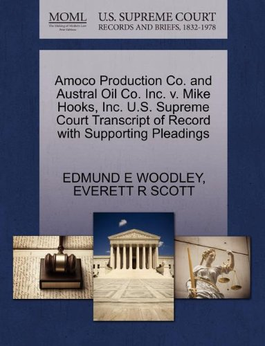 amoco-production-co-and-austral-oil-co-inc-v-mike-hooks-inc-us-supreme-court-transcript-of-record-wi