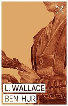 Ben-Hur (Annotated) (English Edition)