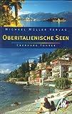 Oberitalienische Seen: Reisehandbuch mit vielen praktischen Tipps. - Eberhard Fohrer