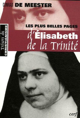 Les plus belles pages d'Elisabeth de la Trinité : Précédé d'un Prélude sur La beauté spirituelle