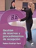 Gestión de reservas y procedimientos de recepción (Hostelería y Turismo)