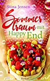 Sommertraum mit Happy End: Liebesroman