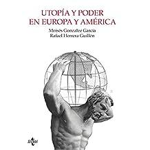 Utopía Y Poder En Europa Y América (Ventana Abierta)