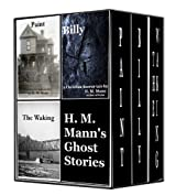 H. M. Mann's Ghost Stories (Boxed Set)