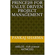 PRINCE2®  for Value driven Project Management: AXELOS -   Full Licence AXTMC033 (English Edition)