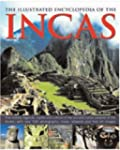 The Illustrated Encyclopedia of Incas...