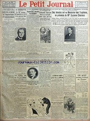 PETIT JOURNAL (LE) [No 23882] du 05/06/1928 - AU PAYS DES MOULINS DE L'EAU DES TULIPES ET DE LA IXE OLYMPIADE - SOUS LA MER A L'AQUARIUM D'AMSTERDAM PAR CLAUDE BLANCHARD - A GENEVE - LA 50E SESSION DU CONSEIL DE LA SDN S'EST OUVERTE HIER - LE CONSEIL A EN