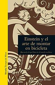 Einstein y el arte de montar en bicicleta par Ben Irvine