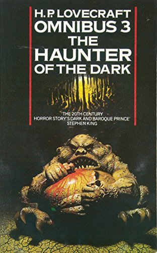 The Haunter of the Dark and Other Tales (H. P. Lovecraft Omnibus, Band 3)