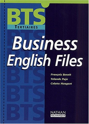 Business English Files BTS Tertiaires