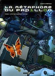 La métaphore du papillon, Tome 3 : Statistiquement vôtre !