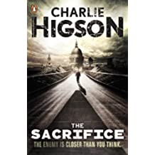 The Sacrifice (The Enemy Book 4)