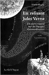 En relisant Jules Verne : Un autre regard sur les voyages extraordinaires