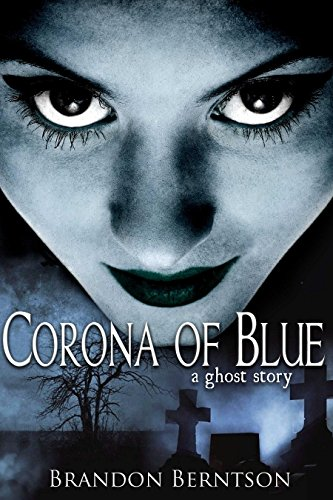 corona-of-blue-a-ghost-story-thriller-english-edition