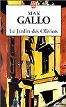 Le Jardin Des Oliviers par Gallo
