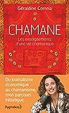 Chamane (DOCUMENTS ET TE) - Format Kindle - 9782756417820 - 6,99 €