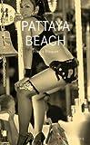 Pattaya beach (BIBLIOTHEQUE) (French Edition)