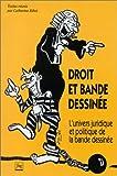 Lire le livre Droit bande dessinée. L'univers gratuit