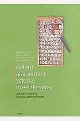 Content Management Systeme in e-Education: Auswahl, Potenziale und Einsatzmöglichkeiten by Peter Baumgartner (2004-10-07) Taschenbuch
