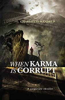 When Karma is Corrupt by [mandrup, charlotte]