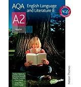 [ AQA ENGLISH LANGUAGE AND LITERATURE B A2 ] by Baldock, Robert ( Author ) [ Jun- 29-2009 ] [ Paperback ]