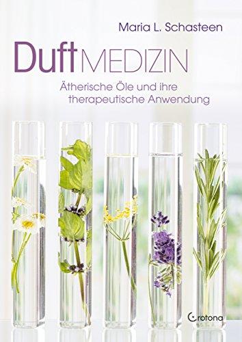 Duftmedizin: Ätherische Öle und ihre therapeutische