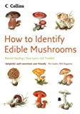 How to Identify – Edible Mushrooms