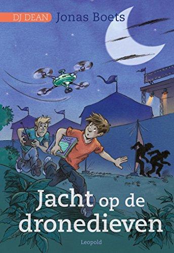 Jacht op de dronedieven (DJ Dean) (Dutch Edition) por Jonas Boets