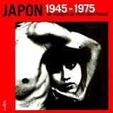 Japon 1945-1975. Un renouveau photographique