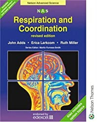Nelson Advanced Science: Respiration and Co-ordination