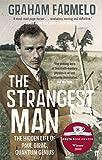 The The Strangest Man: The Hidden Life of Paul Dirac, Quantum Genius (English Edition)