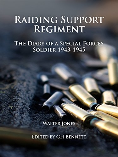 raiding-support-regiment-the-diary-of-a-special-forces-soldier-1943-45-diplomatic-and-military-histo