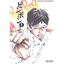 Ping pong, tome 1