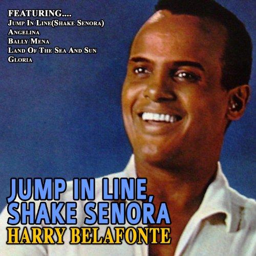 Jump In Line,shake Senora...Ha...