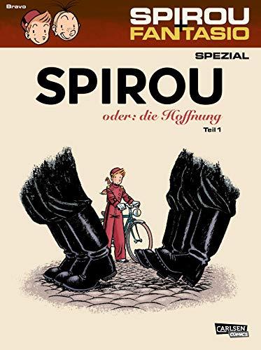 Spirou oder: die Hoffnung  Teil 1 Schlechter Start in neue Zeiten
