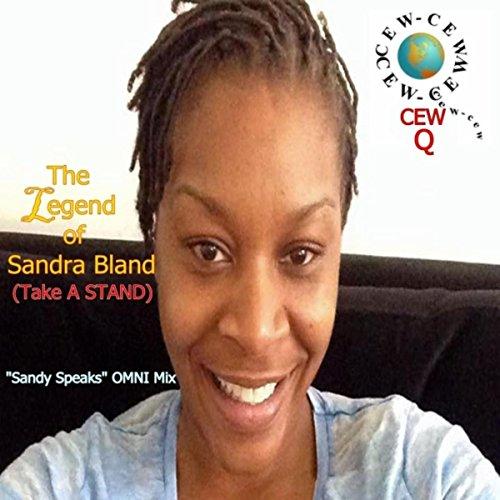The Legend of Sandra Bland (Take a