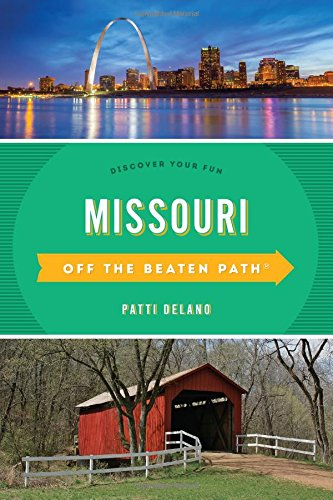 Missouri Off the Beaten Path (R): Discover Your Fun