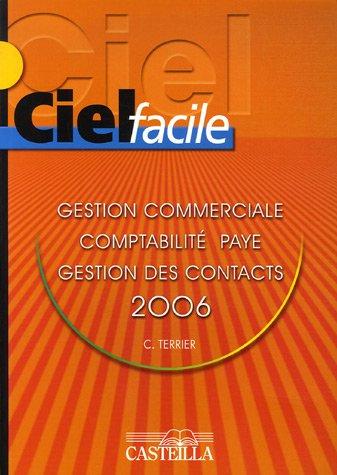 Ciel facile : Gestion commerciale, Paie, Comptabilité, Gestion de Contacts