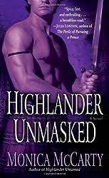 Highlander Unmasked: A Novel (Macleods of Skye) by Monica McCarty (2007-08-28)